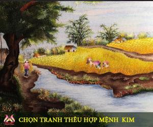 Chọn tranh thêu hợp người mệnh Kim