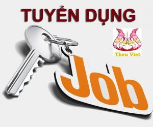 Thêu Việt tuyển dụng kế toán và nhân viên bán hàng